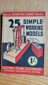 25 Simple Working Models ELECTRIC - STEAM - CLOCKWORK -  Hobby Mechanics 1940s