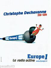 PUBLICITE ADVERTISING 125  1998  Europe 1 radio Christophe Dechavanne