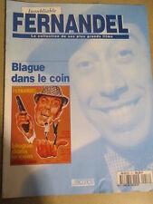 FASCICULE INOUBLIABLE FERNANDEL : N° 16 - BLAGUE DANS LE COIN