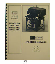 Sears Craftsman Planer Molder 306.2339, 306.23397, 306.23387 Owners Manual #1478