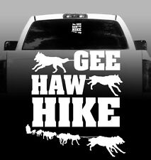 GEE HAW HIKE - Sled Dogs Vinyl Sticker Decal - High Quality Auto, Car, Window