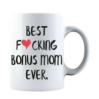 Funny Mothers Day Best F❤cking Bonus Mom Ever Gift for Mom Coffee Mug Mommy