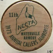1972 NECTA Annual Callers Jamboree Waterville, ME Wooden Nickel - Token Maine