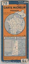 Carte routière Michelin de 1926 N°78 Bordeaux - Biarritz