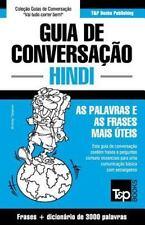 Guia de Conversacao Portugues-Hindi e Vocabulario Tematico 3000 Palavras by...
