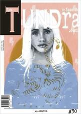 La Tundra - Spanish Lifestyle & Culture Magazine - Issue 30