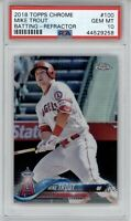 2018 Topps Chrome Mike Trout #100 Refractor PSA 10 Gem Mint Angels