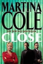 Close, Cole, Martina, New Book