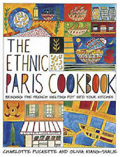 THE ETHNIC PARIS COOKBOOK COOK FRENCH COOKING CHARLOTTE PUKETTE RARE BOOK B1