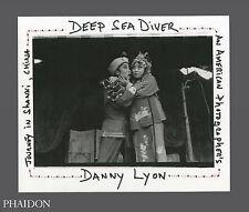 Danny Lyon Deep Sea Diver Signed Ltd Ed #0998/2200 (Hardback In Slipcase)