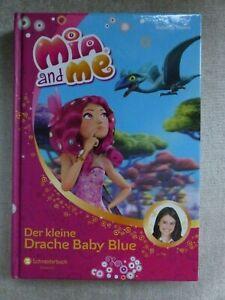 Buch Mia and Me: Der kleine Drache Baby Blue von Isabella Mohn