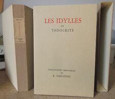 THEOCRITE LES IDYLLES 16 EAUX-FORTES DE ROSETTE CHICOTOT 1947 EO tirée à 492 ex