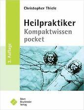 Heilpraktiker Kompaktwissen pocket von Thiele, Christopher | Buch | Zustand gut