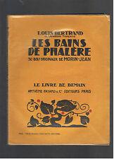LES BAINS DE PHALERE LOUIS BERTRAND  LE LIVRE DE DEMAIN ARTHEME FAYARD et Cie