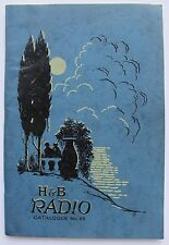 H & B Radio Catalogue No 85 (circa 1920s) Magnavox; Radiola; Howe Crystal Fada