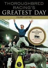 Thoroughbred Racing's Greatest Day: The Breeders' Cup 20th Anniversary-ExLibrary