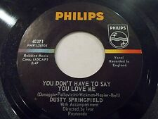 Dusty Springfield You Don't Have To Say You Love Me / Little By 45 Vinyl Record