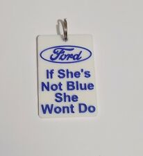 Ford if shes not blue keyring keychain tractor Present Gift 4000 8210 78 Transit