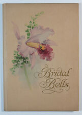 """Bridal Bells"" Wedding Memory Book, Westminster Press, 1926, Illustrated Poems"