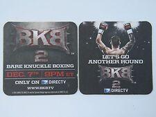2013 Beer Coaster ~ BARE KNUCKLE BOXING BKB 2, DirecTV  ~ Cyclone Design Logo