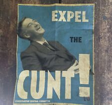 Conservative Government response Expel the C#nt! Limited edition print 8/50