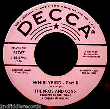 THE PROS AND CONS-Whirlybird-Rare Mod Soul Funk Dancer Promo 45-DECCA #31767