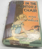 HELEN IN THE EDITOR'S CHAIR Book Ruthe S. Wheeler Goldsmith, 1932 DJ