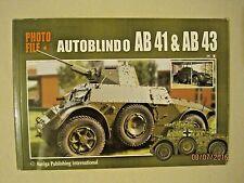 """Autoblindo AB-41 and AB-43  Photo File (Auriga Pub.) 8.25"""" X 5.75"""""""
