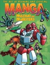 New, The Art of Drawing and Creating Manga Mechas and Monsters (Art of Drawing &