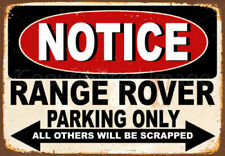 NOTICE RANGE ROVER 4X4  PARKING ONLY  METAL TIN SIGN POSTER WALL PLAQUE