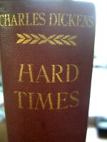 "Charles Dickens "" HARD TIMES ""  by Chapman And Hall 1913"