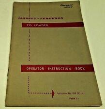 1960s ? MASSEY FERGUSON 735 LOADER Original Instruction Book   35 pages