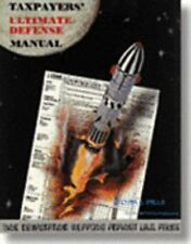 Steuerzahler Ultimate Defense Manual: neun verheerenden Waffen gegen I.R.S. ABUS