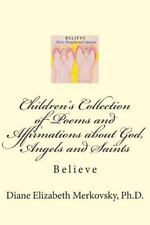 Children's Collection of Poems and Affirmations about God, Angels and Saints...