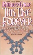 This Time Forever by Kathleen Eagle (1992, Paperback) BB406