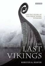 The Last Vikings: The Epic Story of the Great Norse Voyagers, Good Condition Boo