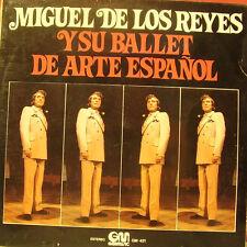MIGUEL DE LOS REYES Y SU BALLET DE ARTE ESPAÑOL-MISMO TITULO 1975 LP VINILO SPAI
