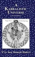 A Kabbalistic Universe by Z'ev ben Shimon Halevi (2013, Hardcover)