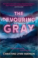 The Devouring Gray Paperback Book