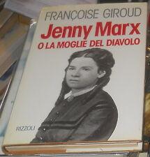 Jenny Marx o la moglie del diavolo F.GIROUD 1973 prima Rizzoli editore Marx karl