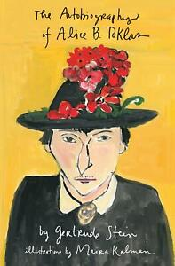 The Autobiography of Alice B. Toklas Illustrated Gertrude Stein