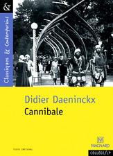 Didier Daeninckx**NEUF 2016**CANNIBALE**Texte intégral*Classiques-Contemporains