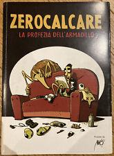 Zerocalcare, La Profezia Dell'Armadillo, Prima Edizione 2011 Makkox