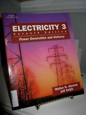 Electricity 3 Power Generation and Delivery -Alerich 7th Edition Ex Library Good