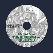 The Annals of the Kingdom of Ireland – Old Ebooks 7 Vol. PDF on 1 DVD Irish