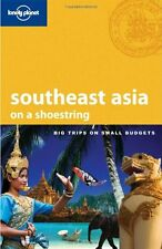 Lonely Planet Southeast Asia: On a Shoestring (Sho