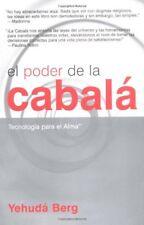 El poder de la cabala: Tecnologia para el alma by Berg, Yehuda