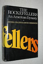 The Rockefellers: An American Dynasty by David Horowitz and Peter Collier (1976