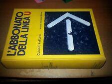 OMNIBUS MONDADORI - CLAUDE AVELINE - 'ABBONATO DELLA LINEA U -1a ED 1972- SL34