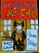 Die Geschäfte des Mr. Cat  von Gianni Rodari illustrier von Jan Brychta